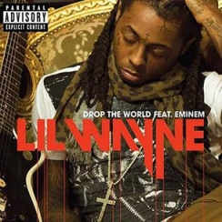 Lil Wayne - Drop the World ft. Eminem  (Audio)